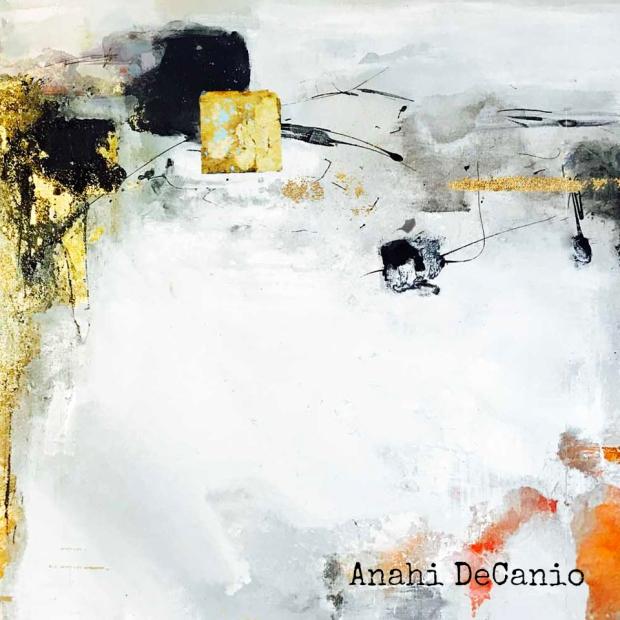 ANAHI DECANIO - ABSTRACT ART